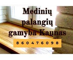medinės palangės gamyba Kaunas